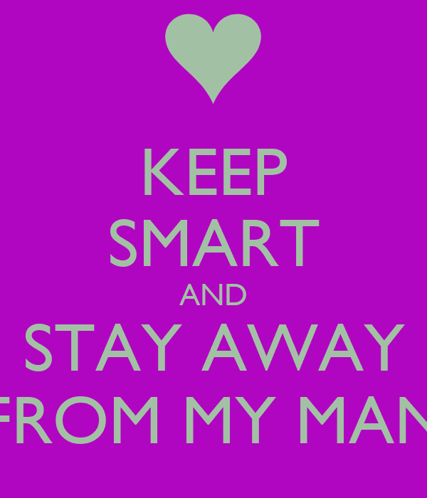 Stay Away From My Boyfriend Quotes Tumblr 120 Cute Things To Say