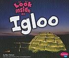 Look inside an igloo