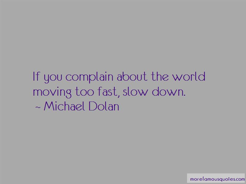 Quotes About The World Moving Too Fast Top 5 The World Moving Too