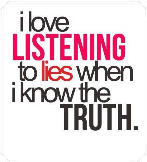 http://s6.favim.com/orig/65/lies-listening-love-quotation-Favim.com-603003.jpg