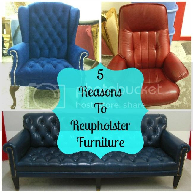 5 Reasons to Upholster Furniture