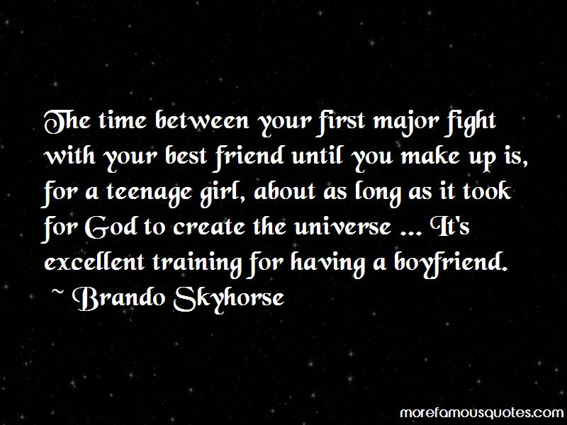 Quotes About Fight With Your Best Friend Top 4 Fight With Your Best