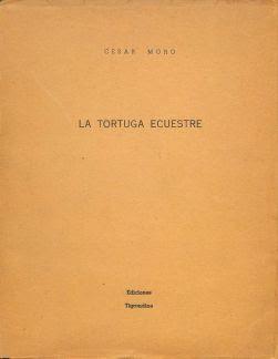 La tortuga ecuestre y otros poemas : 1924-1949