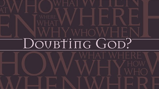 The Implication Of Doubting God The Incorruptible Seed Church