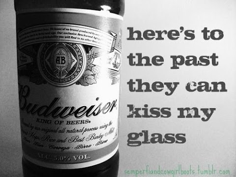 Heres To The Past You Can Kiss My Glass Lyrics