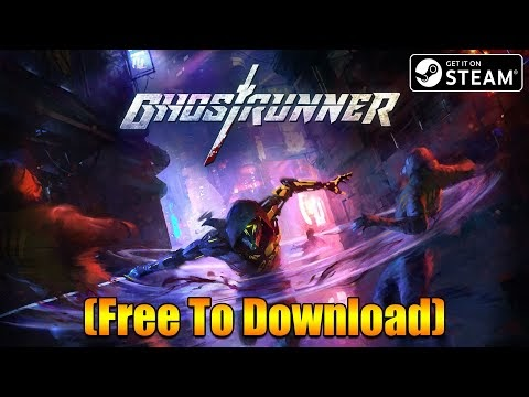Ghostrunner Demo STEAM Installation Process (Free To Download) Cyberpunk...