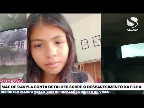 CASO RAVYLA   Mãe de ravyla conta detalhes sobre o desparecimento da filha