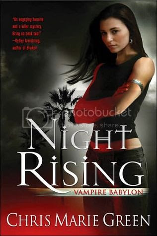 Night Rising: Vampire Babylon Book One by Chris Marie Green
