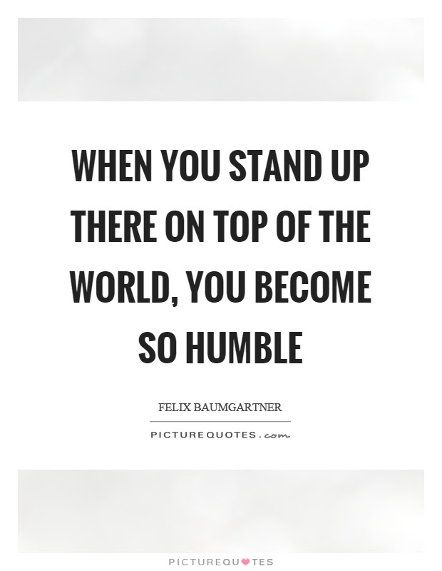 Top Of The World Quotes Sayings Top Of The World Picture Quotes