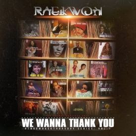 NEW MIXTAPE FROM RAEKWON, 'WE WANNA THANK YOU'
