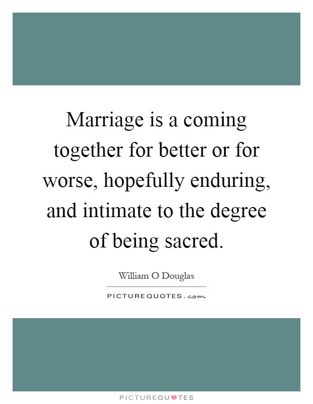 Coming Together In Marriage Quotes Sayings Coming Together In