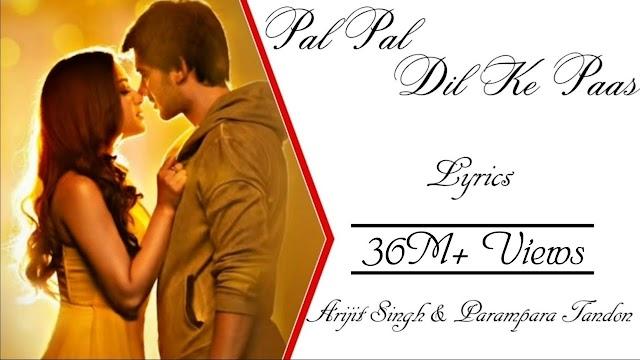 Rehna tu pal pal dil ke paas lyrics - Arijit Singh, Parampara Thakur Lyrics