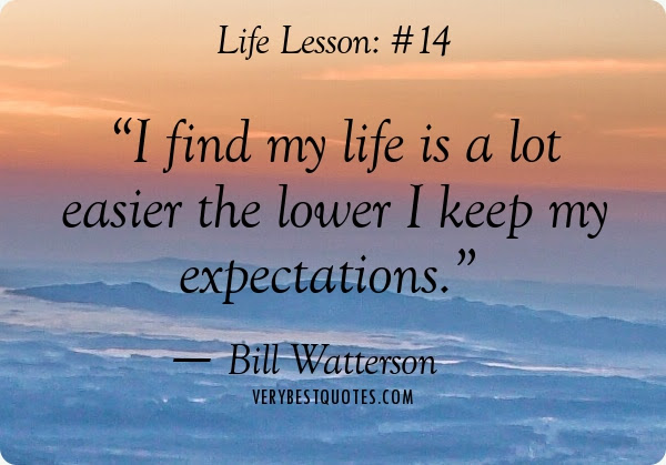 100+ EPIC Best Life Without Expectation Quotes
