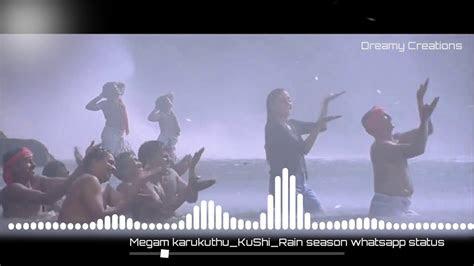 megam karukuthurainy seasonwhatsapp status youtube