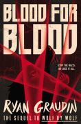 Title: Blood for Blood, Author: Ryan Graudin