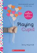 Title: Playing Cupid, Author: Jenny Meyerhoff