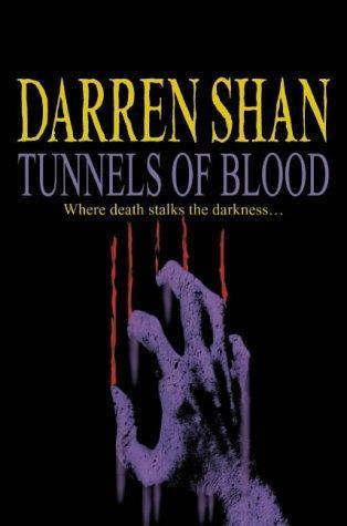 Tunnels of Blood (The Saga of Darren Shan, #3)