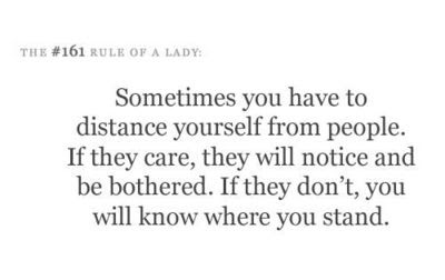 Sometimes You Have To Distance Yourself From People Quotes