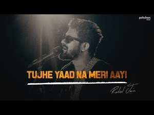 TUJHE YAAD NA MERI AAYI (Unplugged Cover) LYRICS -  Rahul Jain   Kuch Kuch Hota Hai (1998)