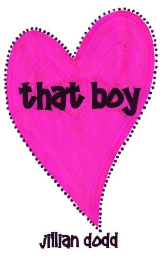 That Boy by Jillian Dodd