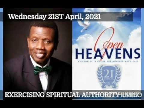Open Heaven 21 April 2021 – Exercising Spiritual Authority