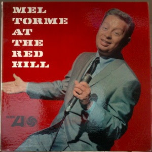 Mel Tormé at the Red Hill