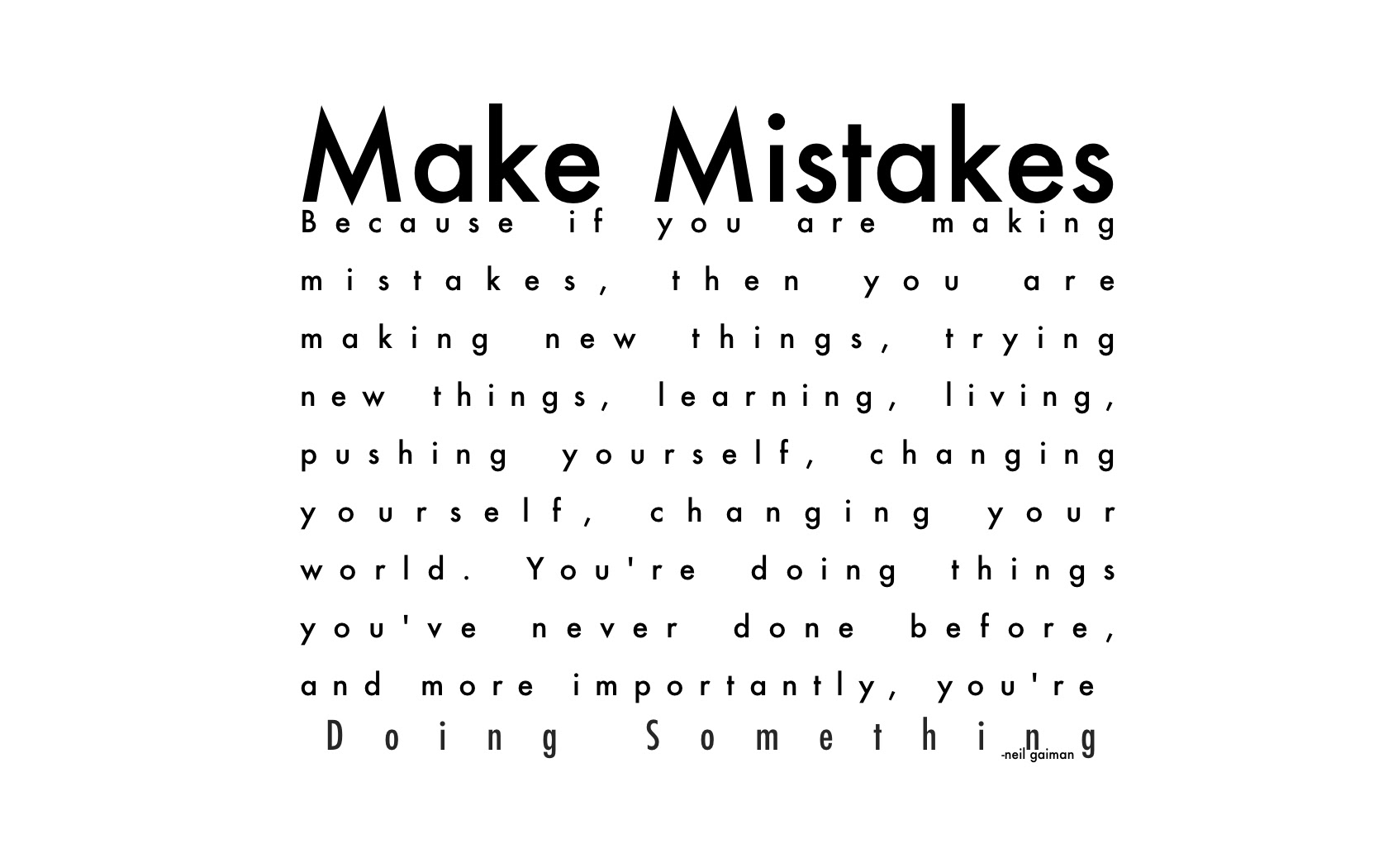 Quotes About Make Mistakes 755 Quotes