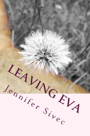 Leaving Eva
