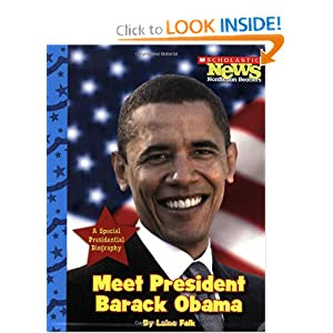 Meet President Barack Obama (Scholastic News Nonfiction Readers: Let's Visit the White House)