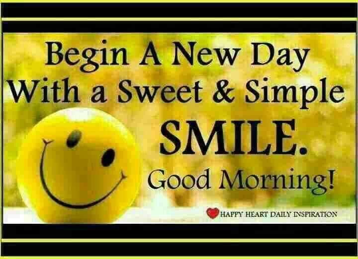 Begin A New Day With A Sweet Simple Smile Good Morning Pictures