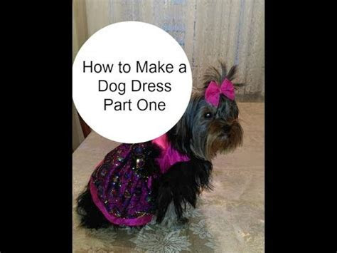 How to Make a Dog Dress Part One   YouTube