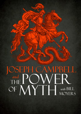 Joseph Campbell and the Power of Myth - Season 1