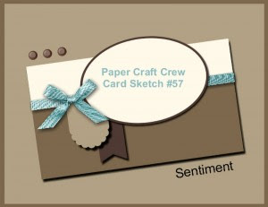 Paper Craft Crew Card Sketch 57