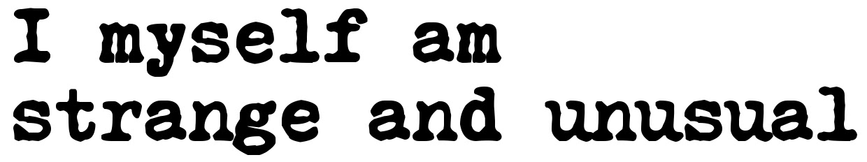I Myself Am Strange And Unusual Tattoo Quote Download Free Scetch