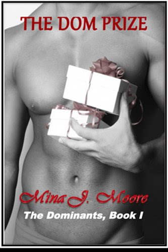 The Dom Prize (The Dominants (Novellas)) by Mina J. Moore