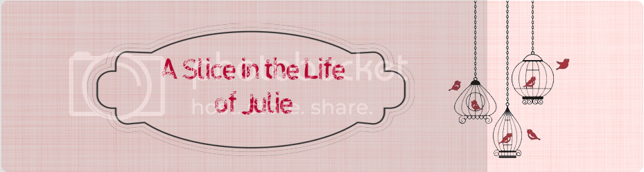 A Slice in the Life of Julie