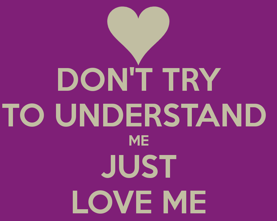 Quotes About Understand Me 484 Quotes
