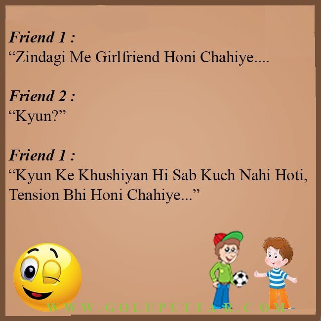 Best Funny Hindi Jokes About Necessity Of Girlfriend In Life