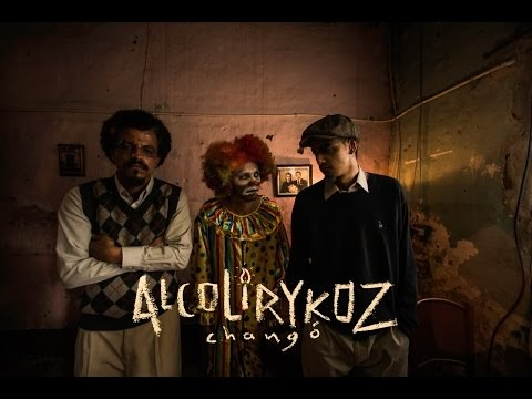 Alcolirykoz presenta su video: CHANGÓ (Colombia) 2016