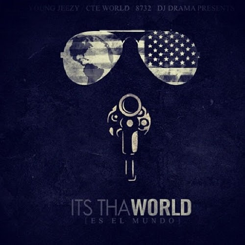 Young Jeezy - Its Tha World - Mixtape