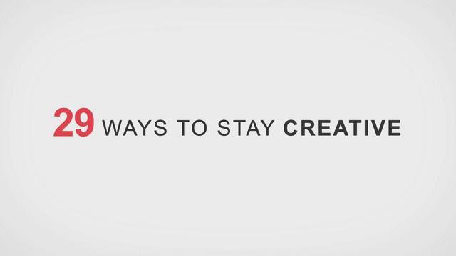 29 modi per essere creativo