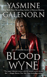 Blood Wyne (Sisters of the Moon, #9)