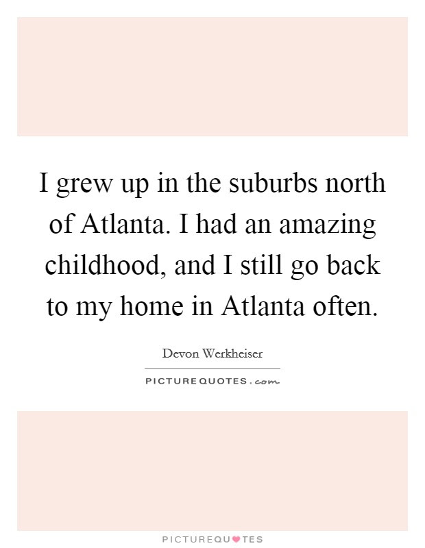 Childhood Home Quotes Sayings Childhood Home Picture Quotes