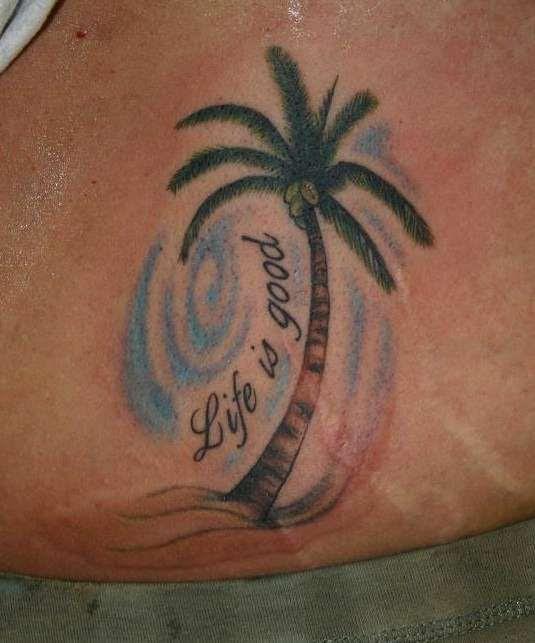 Life Is Good Palm Tree Tattoo