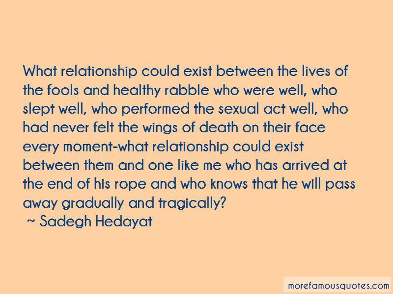 Sadegh Hedayat Quotes Top 12 Famous Quotes By Sadegh Hedayat
