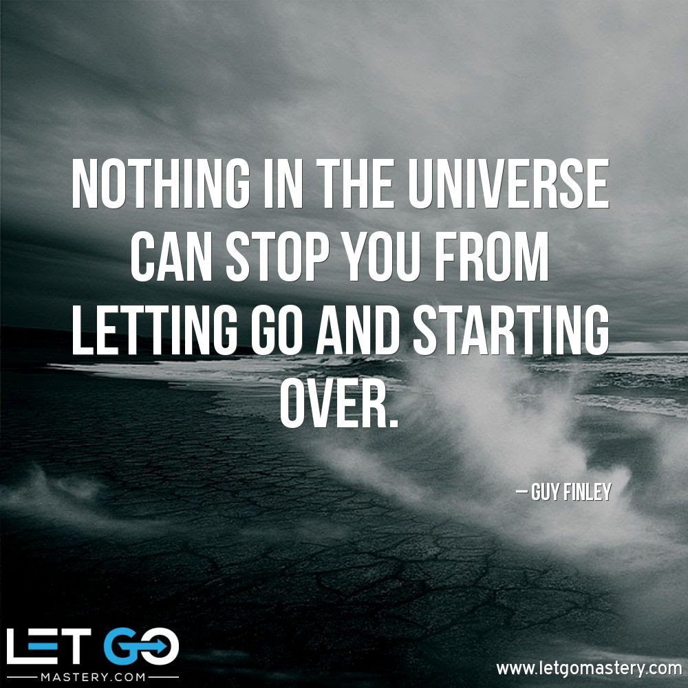 Quotes Let Go Mastery