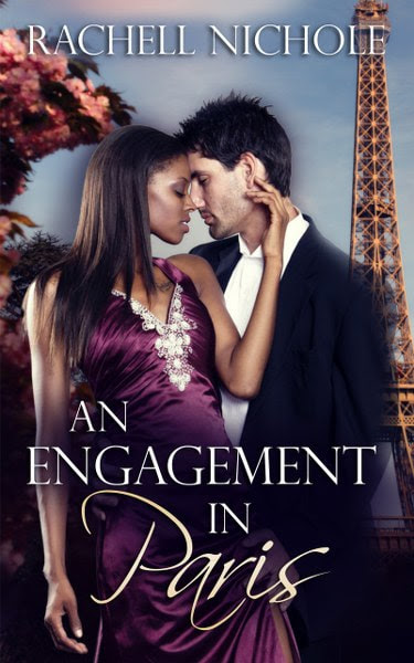 Book Cover for An Engagement in Paris from The Marietta Hotels contemporary romance series by Rachell Nichole.