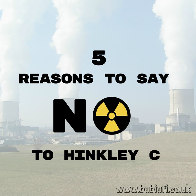 5 Reasons to Say No to Hinkley C