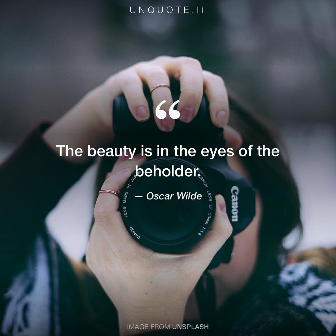 The Beauty Is In The Eyes Of Quote From Oscar Wilde Unquote