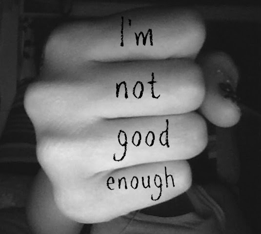 I Am Not Good Enough Quote Quote Number 611738 Picture Quotes
